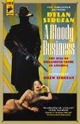 Cover-Bild zu A Bloody Business (eBook) von Struzan, Dylan