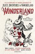 Cover-Bild zu Wonderland: An Anthology (eBook) von Carey, M. R.