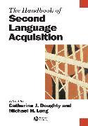 Cover-Bild zu The Handbook of Second Language Acquisition (eBook) von Doughty, Catherine J. (Hrsg.)