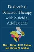 Cover-Bild zu Dialectical Behavior Therapy with Suicidal Adolescents von Miller, Alec L. (University of New Mexico, Albuquerque)