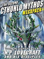 Cover-Bild zu The Second Cthulhu Mythos MEGAPACK® (eBook) von Lovecraft, H. P.