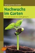 Cover-Bild zu Kawollek, Wolfgang: Nachwuchs im Garten