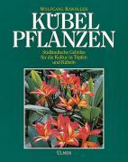 Cover-Bild zu Kawollek, Wolfgang: Kübelpflanzen