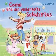 Cover-Bild zu Conni und der zauberhafte Schulzirkus