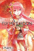 Cover-Bild zu Kenjiro Hata: Fly Me to the Moon, Vol. 3