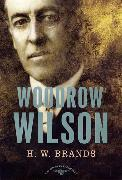 Cover-Bild zu Brands, H. W.: Woodrow Wilson (eBook)