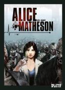Cover-Bild zu Istin, Jean-Luc: Alice Matheson 01. Tag Z