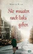 Cover-Bild zu Hesse, Monica: Sie mussten nach links gehen