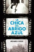 Cover-Bild zu Hesse, Monica: La chica del abrigo azul / Girl in the Blue Coat