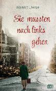 Cover-Bild zu Hesse, Monica: Sie mussten nach links gehen (eBook)