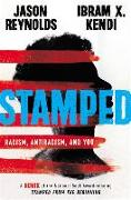 Cover-Bild zu Reynolds, Jason: Stamped: Racism, Antiracism, and You: A Remix of the National Book Award-Winning Stamped from the Beginning