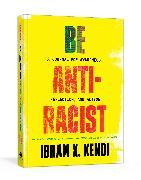 Cover-Bild zu Kendi, Ibram X.: Be Antiracist