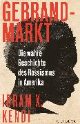 Cover-Bild zu Kendi, Ibram X.: Gebrandmarkt