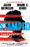 Cover-Bild zu Reynolds, Jason: Stamped: el racismo, el antirracismo y tú / Stamped: Racism, Antiracism, and You: A Remix of the National Book Award-winning Stamped from the Beginning