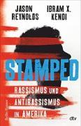 Cover-Bild zu Reynolds, Jason: Stamped - Rassismus und Antirassismus in Amerika (eBook)