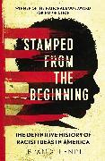 Cover-Bild zu Kendi, Ibram X.: Stamped from the Beginning (eBook)