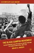 Cover-Bild zu Kendi, Ibram X.: The Black Campus Movement