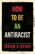 Cover-Bild zu Kendi, Ibram X.: How to Be an Antiracist (eBook)