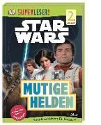 Cover-Bild zu Last, Shari: SUPERLESER! Star Wars? Mutige Helden