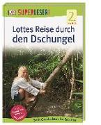 Cover-Bild zu SUPERLESER! Lottes Reise durch den Dschungel