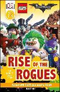 Cover-Bild zu Davies, Beth: The LEGO (R) BATMAN MOVIE Rise of the Rogues