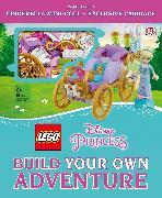 Cover-Bild zu Johnson, Tim: LEGO Disney Princess: Build Your Own Adventure