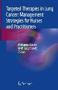 Cover-Bild zu Davies, Marianne (Hrsg.): Targeted Therapies in Lung Cancer: Management Strategies for Nurses and Practitioners (eBook)