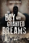 Cover-Bild zu Fulvio, Luca Di: The Boy Who Granted Dreams (eBook)