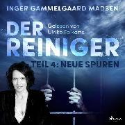 Cover-Bild zu Madsen, Inger Gammelgaard: Der Reiniger, Teil 4: Neue Spuren (Ungekürzt) (Audio Download)