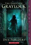Cover-Bild zu The Ghost of Graylock: (a Hauntings Novel) von Poblocki, Dan