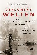 Cover-Bild zu Mattioli, Aram: Verlorene Welten (eBook)