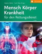 Cover-Bild zu Flake, Frank (Hrsg.): Mensch Körper Krankheit für den Rettungsdienst