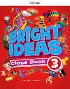 Cover-Bild zu Bright Ideas: Level 3: Pack (Class Book and app)
