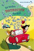 Cover-Bild zu Die besten Tantenretter der Welt von Schomburg, Andrea