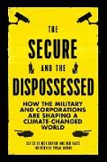 Cover-Bild zu Buxton, Nick (Hrsg.): The Secure and the Dispossessed
