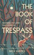 Cover-Bild zu Hayes, Nick: The Book of Trespass