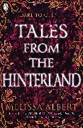 Cover-Bild zu Albert, Melissa: Tales From the Hinterland