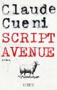 Cover-Bild zu Cueni, Claude: Script Avenue (eBook)