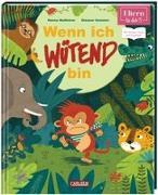 Cover-Bild zu ELTERN-Vorlesebücher: Wenn ich wütend bin von Neßhöver, Nanna
