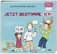Cover-Bild zu ELTERN-Vorlesebücher: Jetzt bestimme ich, ich, ich! von Zeh, Juli