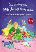 Cover-Bild zu Die schönsten Mädchengeschichten zum Vorlesen für gute Träume von Loewe Vorlesebücher (Hrsg.)