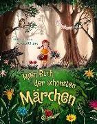 Cover-Bild zu Mein Buch der schönsten Märchen von Loewe Vorlesebücher (Hrsg.)