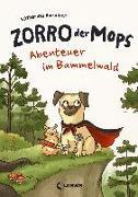 Cover-Bild zu Zorro, der Mops - Abenteuer im Bammelwald von Bendixen, Katharina