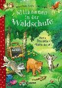 Cover-Bild zu Willkommen in der Waldschule - Beste Freunde - Pfote drauf! von Heger, Ann-Katrin