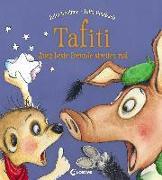 Cover-Bild zu Tafiti - Auch beste Freunde streiten mal von Boehme, Julia