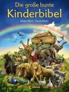Cover-Bild zu Die grosse bunte Kinderbibel von Block, Detlev