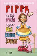 Cover-Bild zu Pippa, die Elfe Emilia und die Käsekuchenschlacht von Speulhof, Barbara van den