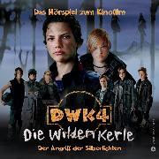 Cover-Bild zu DWK4 - Die wilden Kerle - Der Angriff der Silberlichten (Audio Download) von Speulhof, Barbara van den