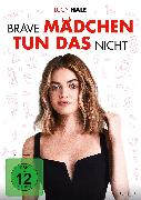 Cover-Bild zu Brave Mädchen Tun Das Nicht - DVD