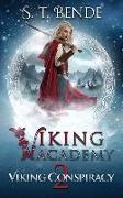 Cover-Bild zu Bende, S. T.: Viking Academy: Viking Conspiracy